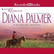 Diamond in the Rough Audiobook, by Diana Palmer