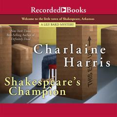 Shakespeares Champion Audiobook, by Charlaine Harris