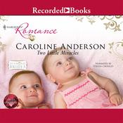 Two Little Miracles Audiobook, by Caroline Anderson