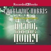 A Fool and His Honey, by Charlaine Harris