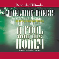 A Fool and His Honey Audiobook, by