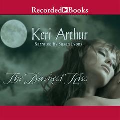 The Darkest Kiss Audiobook, by Keri Arthur