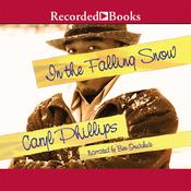 In the Falling Snow Audiobook, by Caryl Phillips