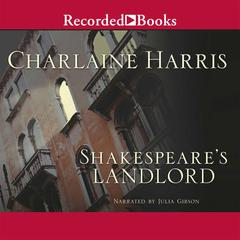 Shakespeares Landlord Audiobook, by Charlaine Harris
