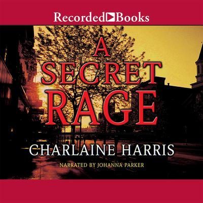 A Secret Rage Audiobook, by Charlaine Harris