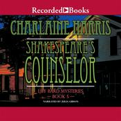 Shakespeare's Counselor Audiobook, by Charlaine Harris