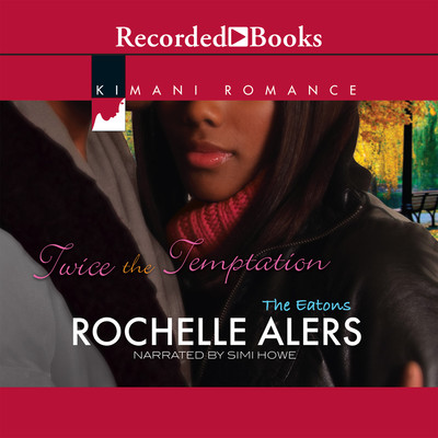Twice the Temptation Audiobook, by Rochelle Alers