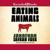 Eating Animals Audiobook, by Jonathan Safran Foer
