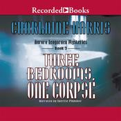 Three Bedrooms, One Corpse Audiobook, by Charlaine Harris