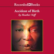 Accident of Birth, by Heather Neff