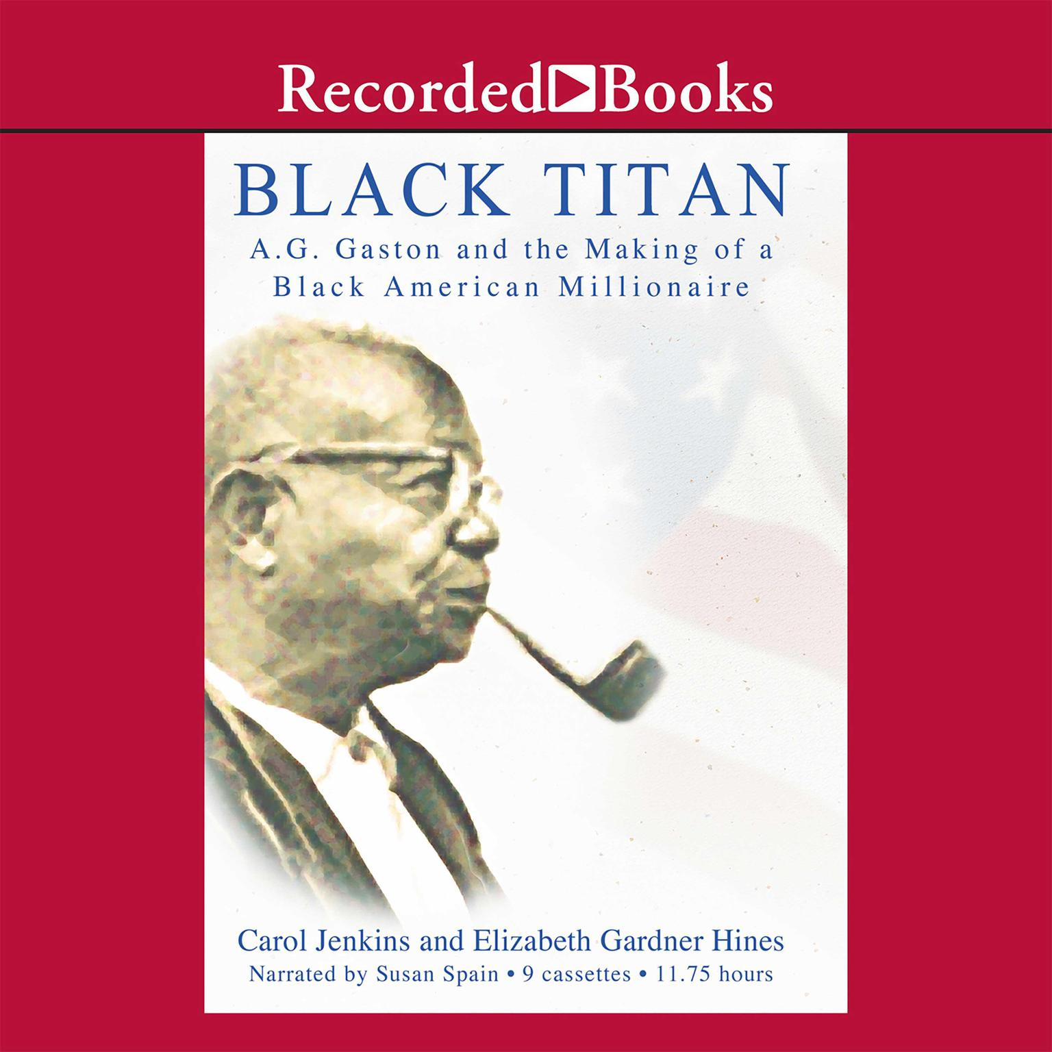 Printable Black Titan: A.G. Gaston and the Making of a Black American Millionaire Audiobook Cover Art