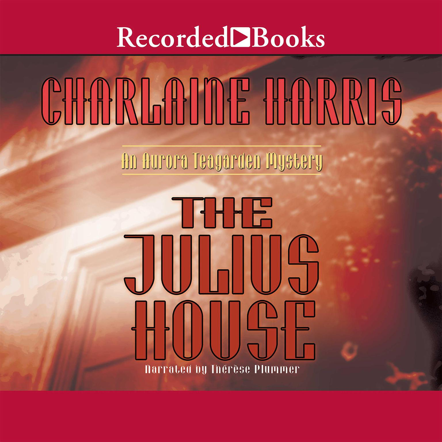 Printable The Julius House Audiobook Cover Art