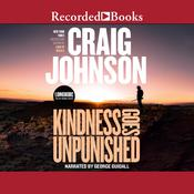 Kindness Goes Unpunished, by Craig Johnson