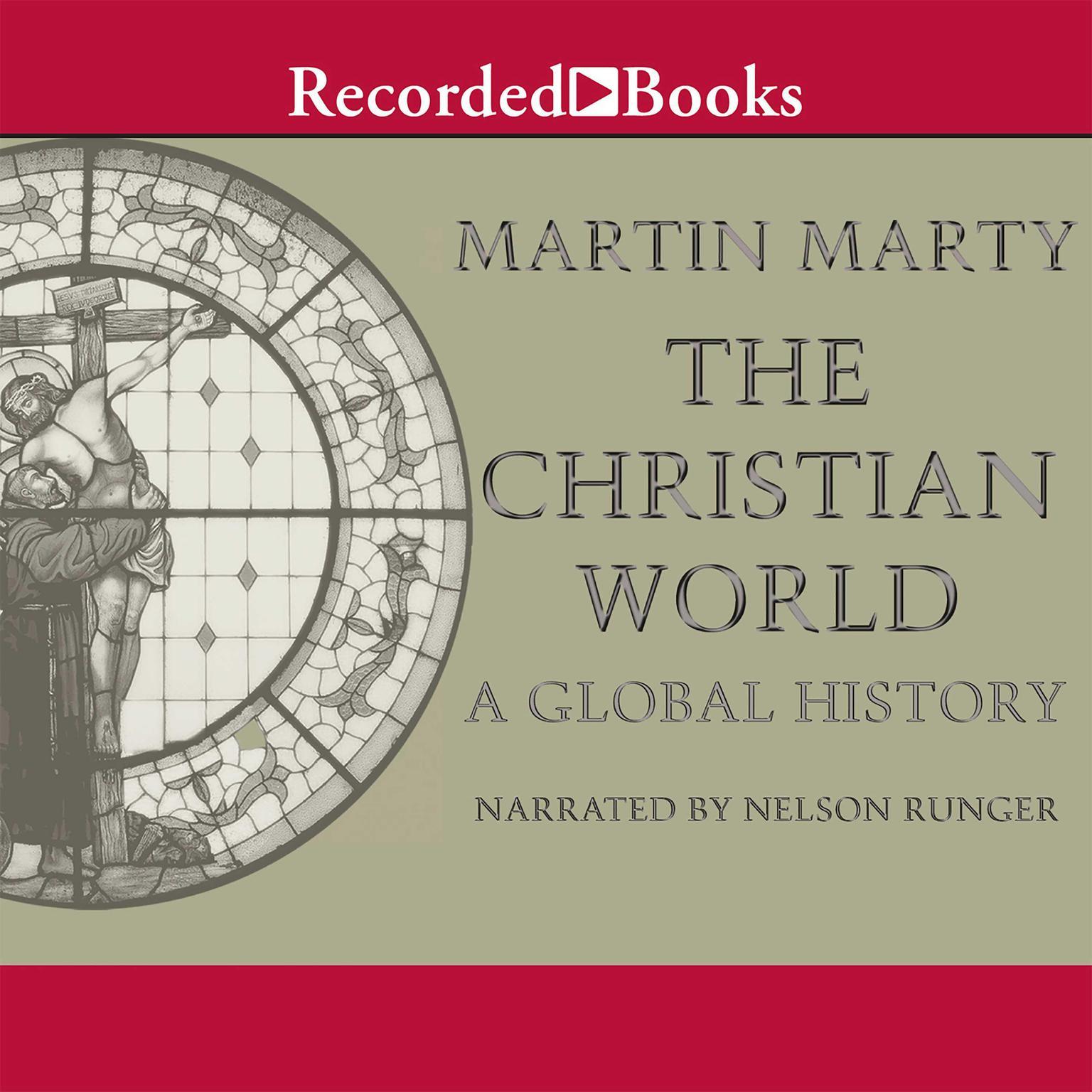 Printable The Christian World: A Global History Audiobook Cover Art