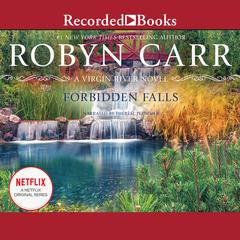 Forbidden Falls Audiobook, by Robyn Carr