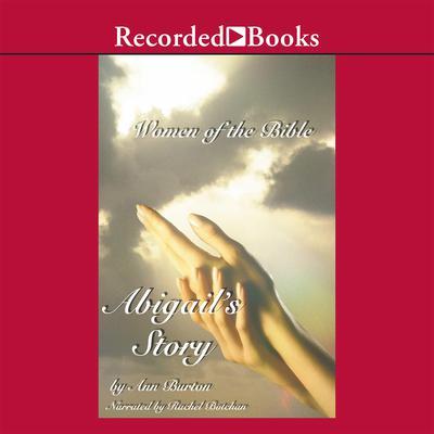Abigail's Story Audiobook, by Ann Burton