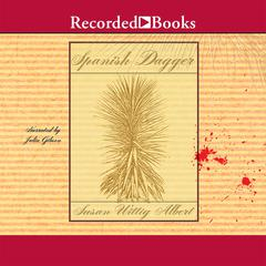 Spanish Dagger Audiobook, by Susan Wittig Albert