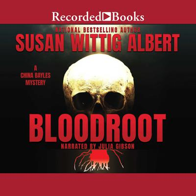 Bloodroot Audiobook, by Susan Wittig Albert