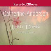 Early Dawn, by Catherine Anderson