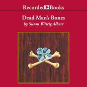 Dead Man's Bones, by Susan Wittig Alber