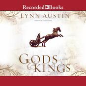 Gods and Kings: A Novel Audiobook, by Lynn Austin