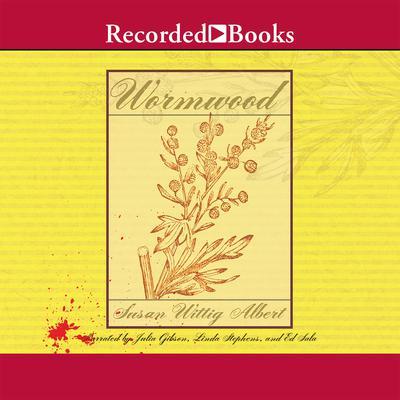 Wormwood Audiobook, by Susan Wittig Albert