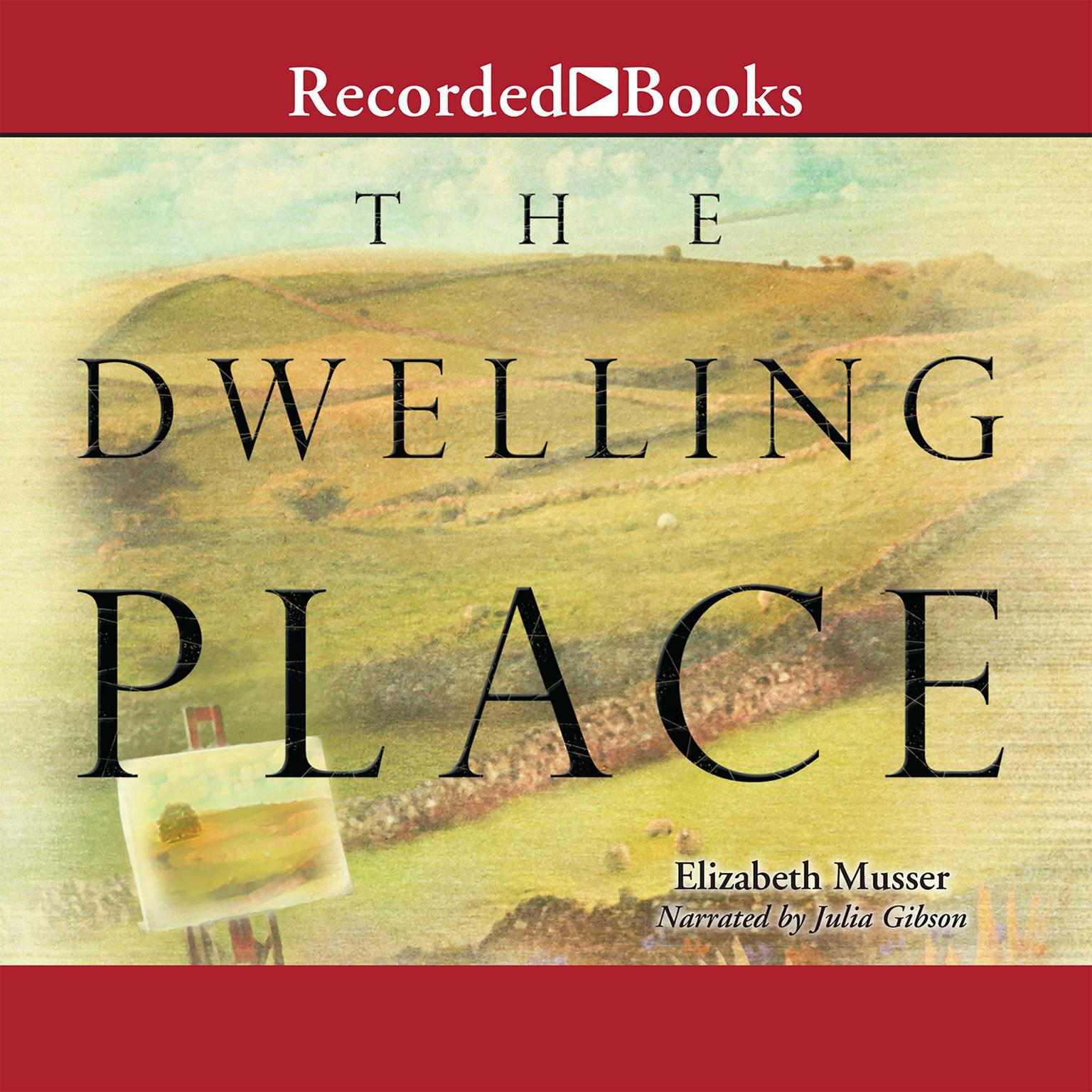 Printable The Dwelling Place Audiobook Cover Art