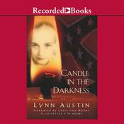 Candle in the Darkness Audiobook, by Lynn Austin