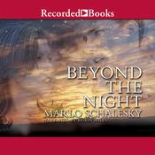 Beyond the Night Audiobook, by Marlo Schalesky