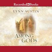 Among the Gods Audiobook, by Lynn Austin
