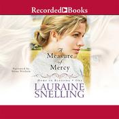 A Measure of Mercy, by Lauraine Snelling