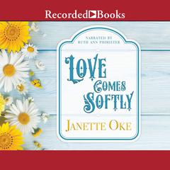 Love Comes Softly Audiobook, by Janette Oke
