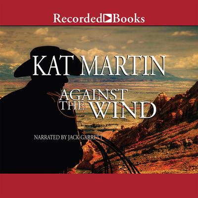 Against the Wind Audiobook, by Kat Martin