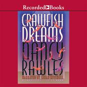 Crawfish Dreams Audiobook, by Nancy Rawles