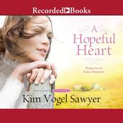 A Hopeful Heart Audiobook, by Kim Vogel Sawyer