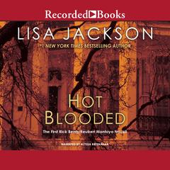 Hot Blooded Audiobook, by Lisa Jackson