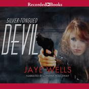 Silver-Tongued Devil Audiobook, by Jaye Wells