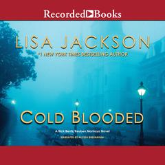 Cold Blooded Audiobook, by Lisa Jackson