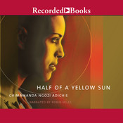 Half of a Yellow Sun, by Chimamanda Ngozi Adichie