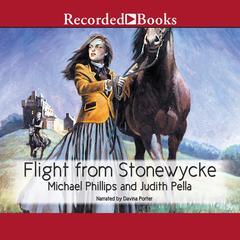 Flight from Stonewycke Audiobook, by Michael Phillips, Judith Pella