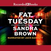 Fat Tuesday Audiobook, by Sandra Brown