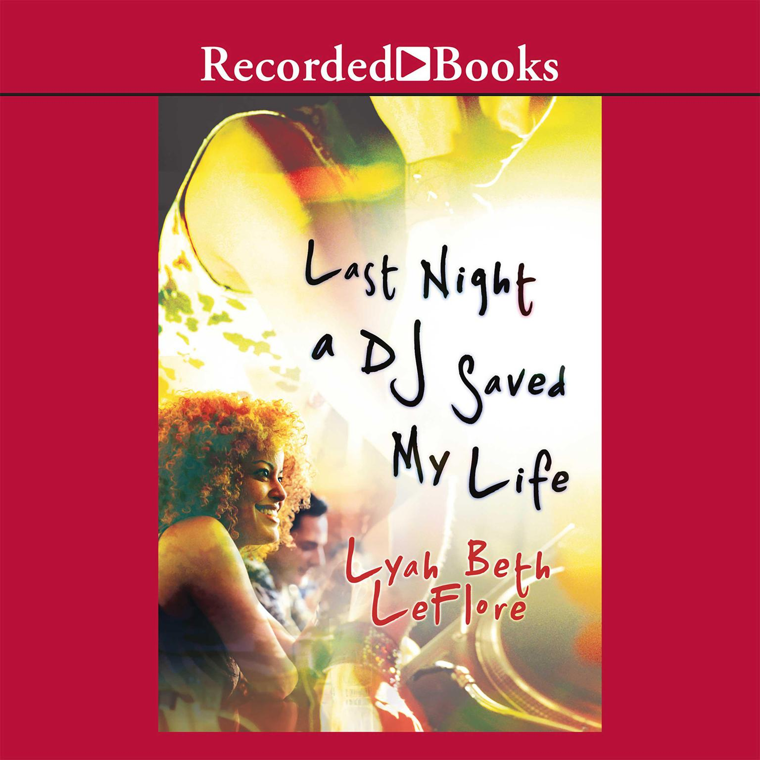 Printable Last Night a DJ Saved My Life Audiobook Cover Art