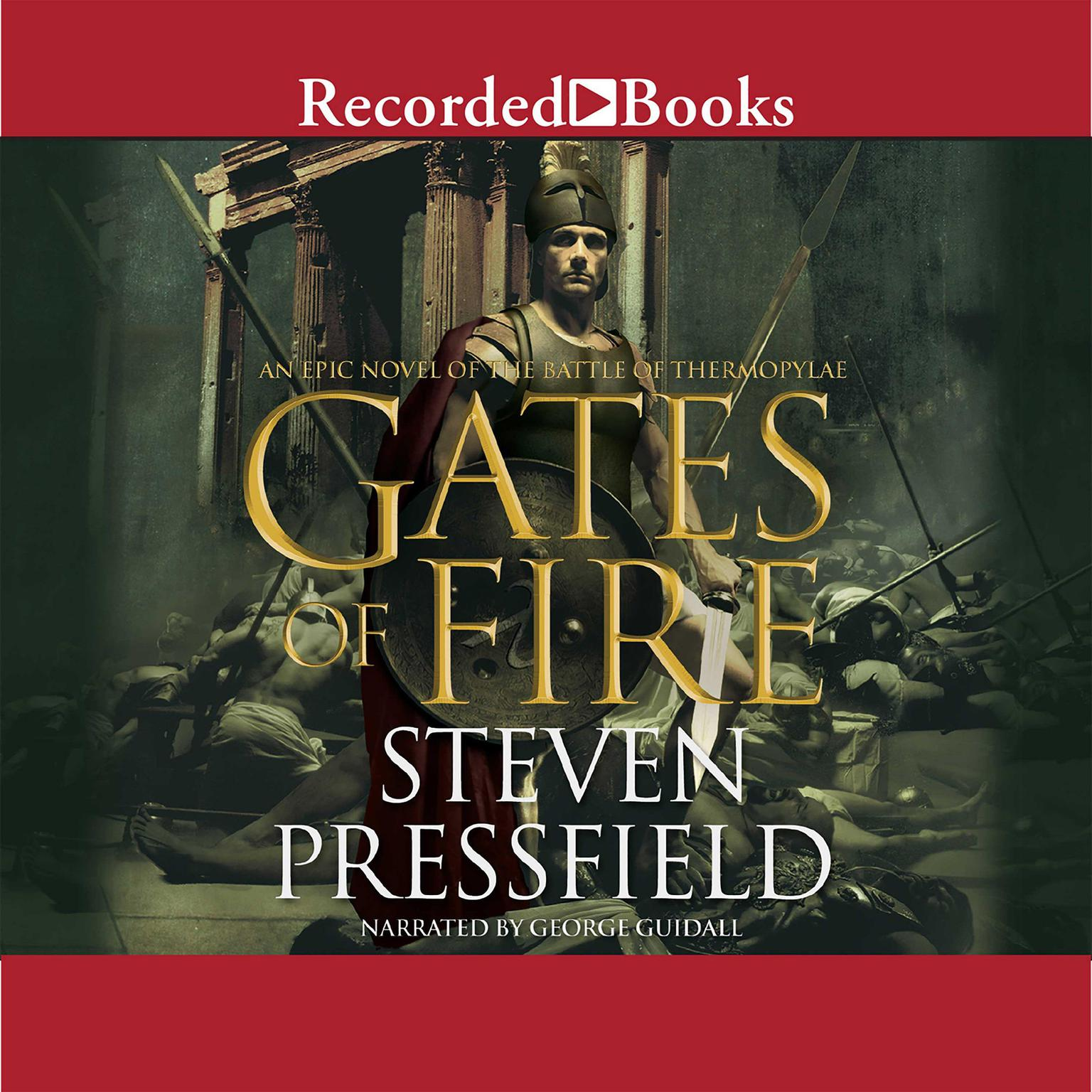Printable Gates of Fire: An Epic Novel of the Battle of Thermopylae Audiobook Cover Art