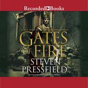 Gates of Fire: An Epic Novel of the Battle of Thermopylae, by Steven Pressfield