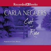 Cut and Run Audiobook, by Carla Neggers
