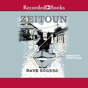 Zeitoun Audiobook, by Dave Eggers