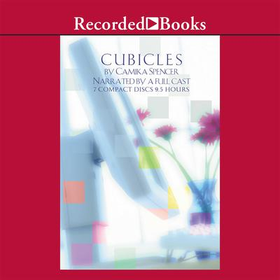 Cubicles: A Novel Audiobook, by Camika Spencer