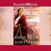 The Damascus Way, by T. Davis Bunn, Janette Oke