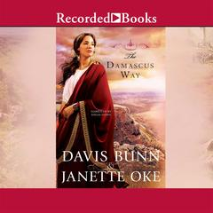 The Damascus Way Audiobook, by T. Davis Bunn, Davis Bunn, Janette Oke