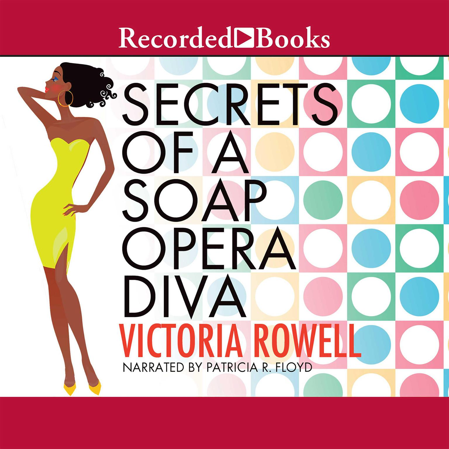 Printable Secrets of a Soap Opera Diva: A Novel Audiobook Cover Art